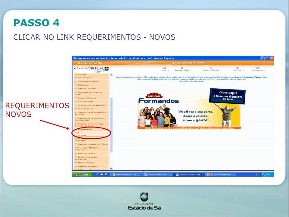 PASSO 4 CLICAR NO LINK REQUERIMENTOS - NOVOS REQUERIMENTOS NOVOS