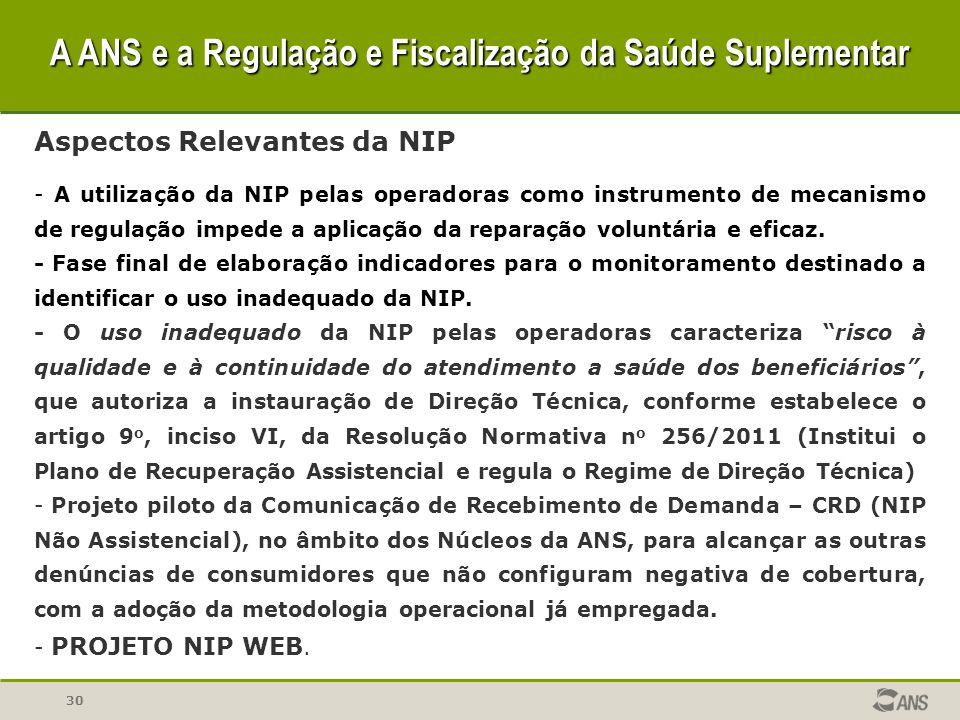 30 Aspectos Relevantes da NIP - A utilização da NIP pelas operadoras como instrumento de mecanismo de regulação impede a aplicação da reparação volunt
