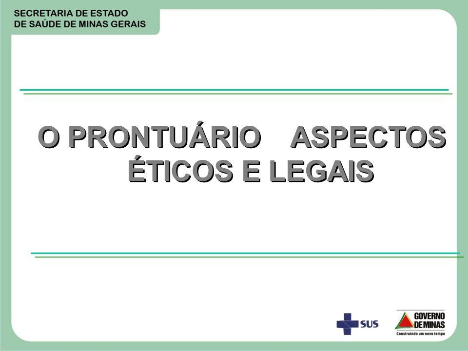 O PRONTUÁRIO ASPECTOS ÉTICOS E LEGAIS