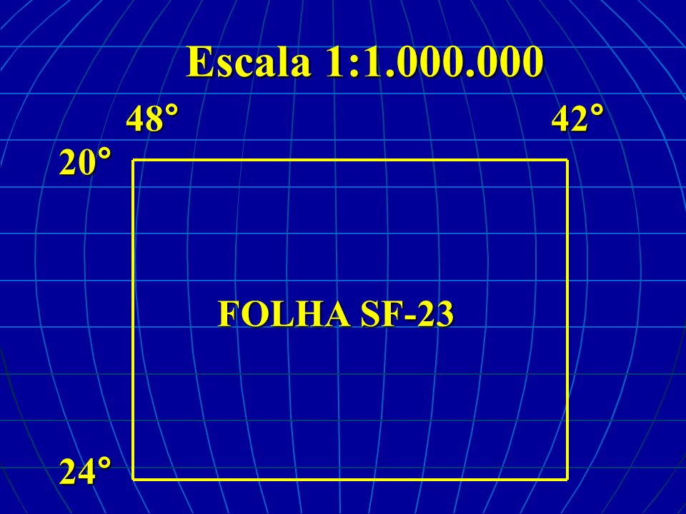 Escala 1:1.000.000 20°24° 48°42° FOLHA SF-23