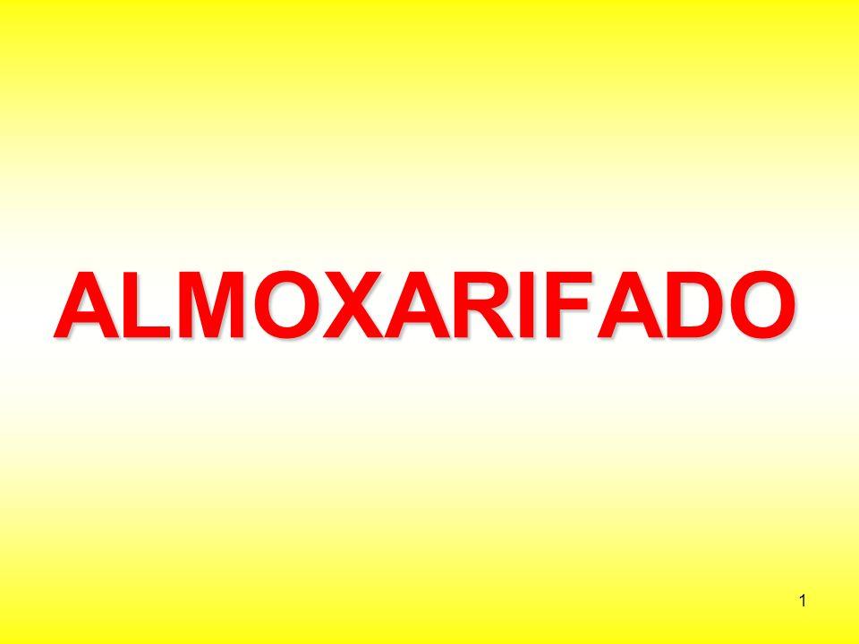 32 O Administrador do ALMOXARIFADO