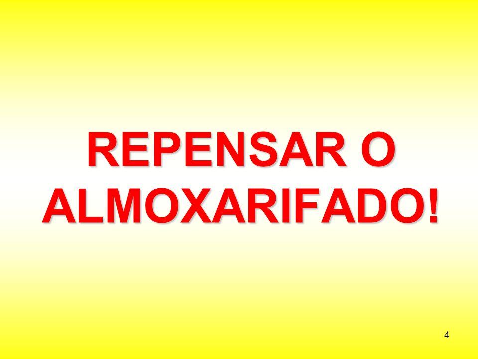 45 DEVE SER REPLANEJADO REDISTRIBUIR O MATERIAL (se for conveniente)