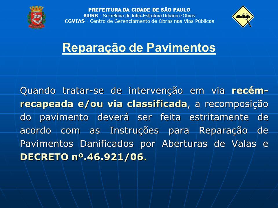 PREFEITURA DA CIDADE DE SÃO PAULO SIURB – Secretaria de Infra-Estrutura Urbana e Obras CGVIAS - Centro de Gerenciamento de Obras nas Vias Públicas Rep
