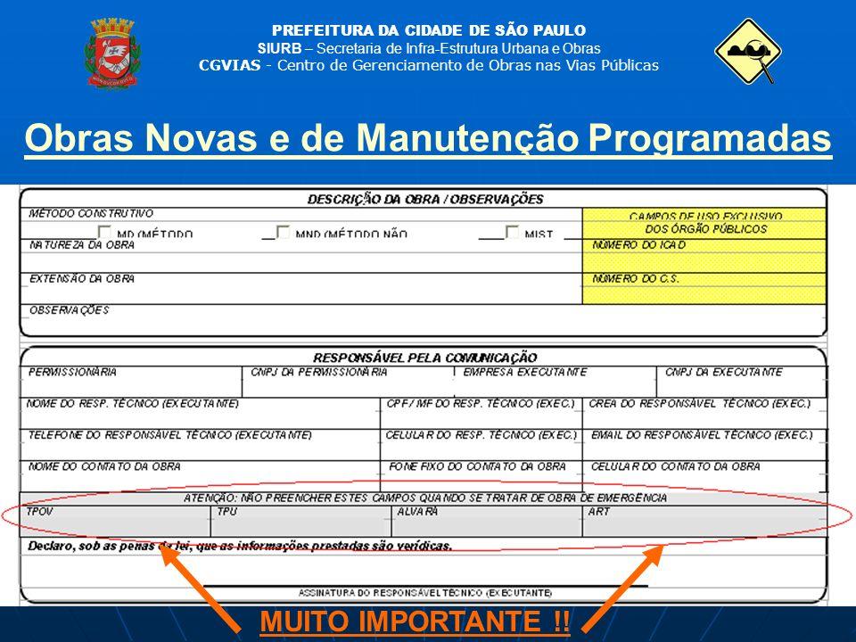 PREFEITURA DA CIDADE DE SÃO PAULO SIURB – Secretaria de Infra-Estrutura Urbana e Obras CGVIAS - Centro de Gerenciamento de Obras nas Vias Públicas MUI