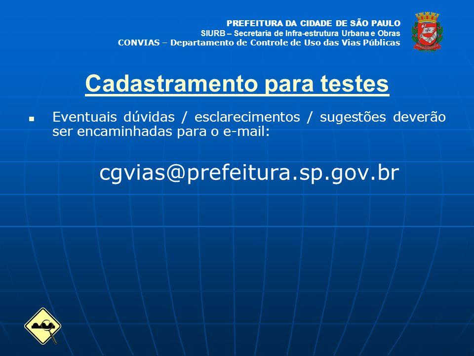 PREFEITURA DA CIDADE DE SÃO PAULO SIURB – Secretaria de Infra-estrutura Urbana e Obras CONVIAS – Departamento de Controle de Uso das Vias Públicas Eve