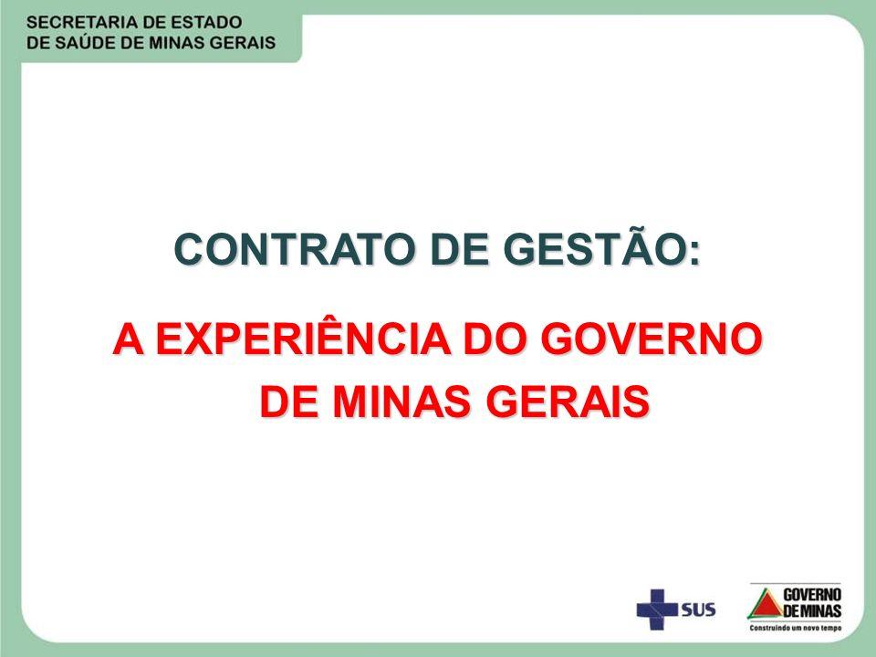 CONTRATO DE GESTÃO: A EXPERIÊNCIA DO GOVERNO DE MINAS GERAIS