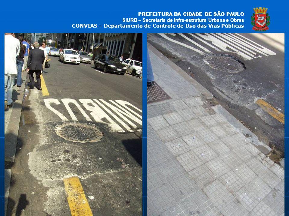 PREFEITURA DA CIDADE DE SÃO PAULO SIURB – Secretaria de Infra-estrutura Urbana e Obras CONVIAS – Departamento de Controle de Uso das Vias Públicas fot