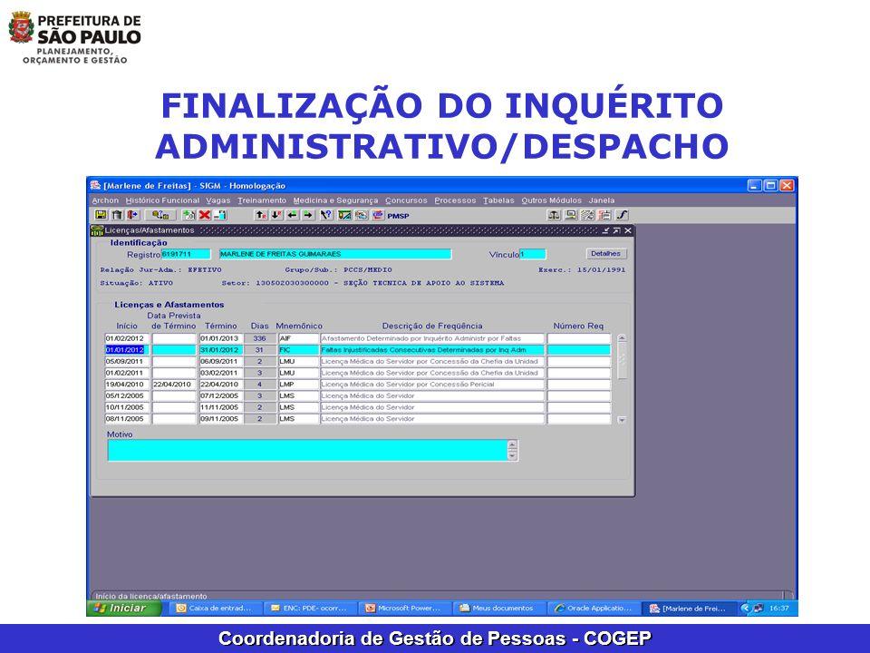 Coordenadoria de Gestão de Pessoas - COGEP FINALIZAÇÃO DO INQUÉRITO ADMINISTRATIVO/DESPACHO