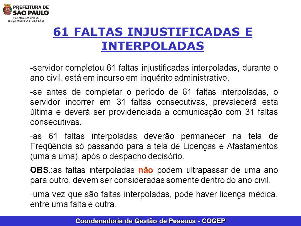 Coordenadoria de Gestão de Pessoas - COGEP -servidor completou 61 faltas injustificadas interpoladas, durante o ano civil, está em incurso em inquérit