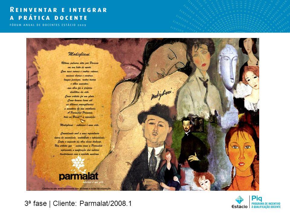 3ª fase | Cliente: Parmalat/2008.1