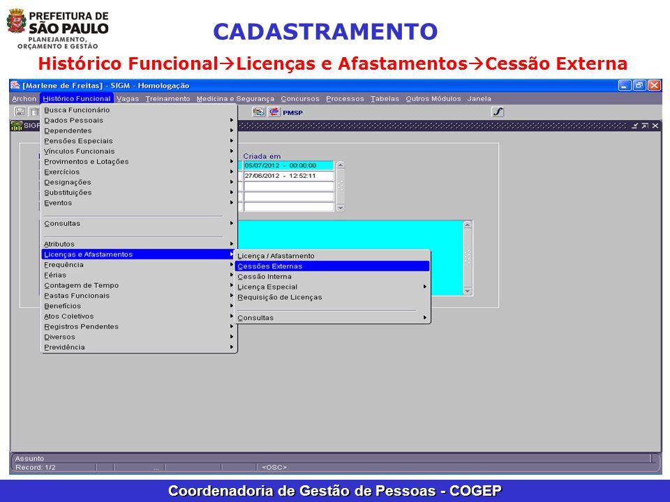 Coordenadoria de Gestão de Pessoas - COGEP Histórico Funcional licenças e Afastamentos licença/Afastamento CADASTRAMENTO