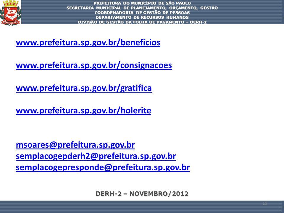 DERH-2 – NOVEMBRO/2012 PREFEITURA DO MUNICÍPIO DE SÃO PAULO SECRETARIA MUNICIPAL DE PLANEJAMENTO, ORÇAMENTO, GESTÃO COORDENADORIA DE GESTÃO DE PESSOAS