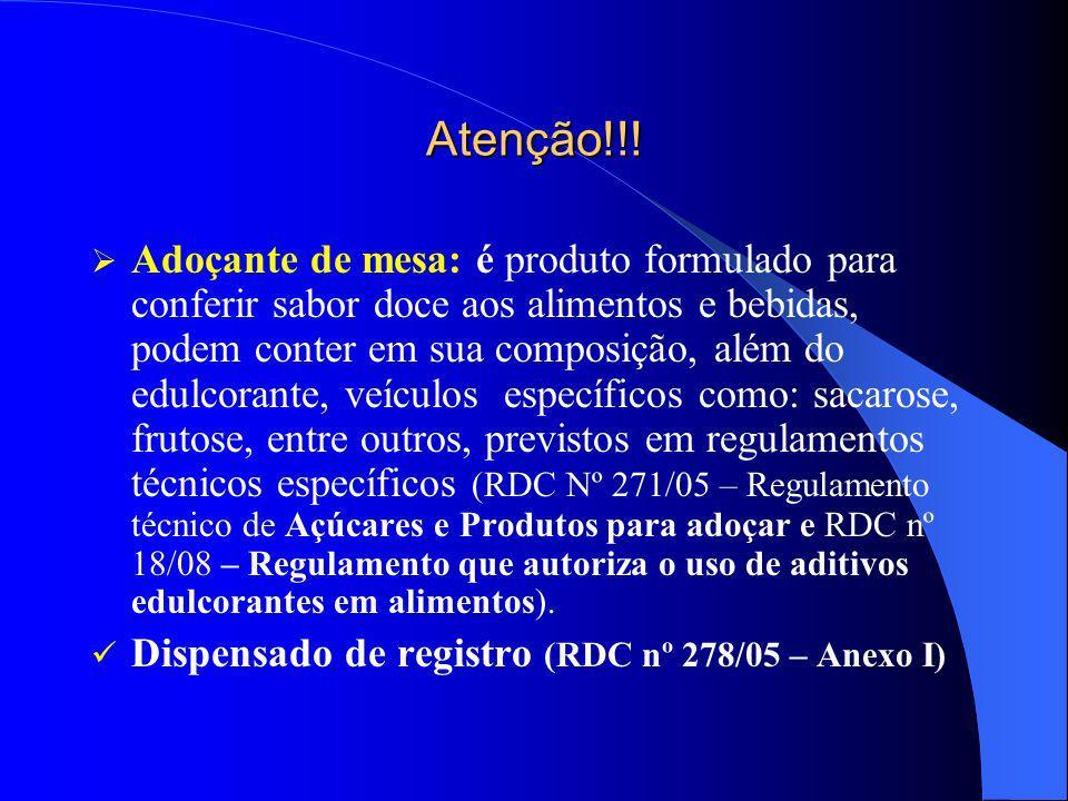 RDC Nº 18 de 24/03/2008 INS (Sistema Internacional de Numeração, CODEX Alimentarius FAO/OMS) AditivoAlimentoLimite máximo g/100g ou g/100ml 950Acesulfame de potássio Alimentos e bebidas para controle de peso 0,035 Alimentos e bebidas para dietas com ingestão controlada de açúcares 0,035 Alimentos e bebidas com informação nutricional complementar Com substituição total de açucares 0,035 Com substituição parcial de açucares 0,026