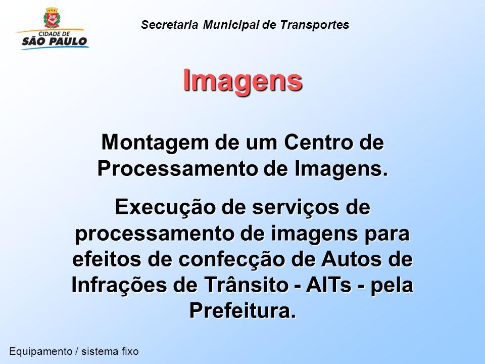 Imagens Montagem de um Centro de Processamento de Imagens. Execução de serviços de processamento de imagens para efeitos de confecção de Autos de Infr