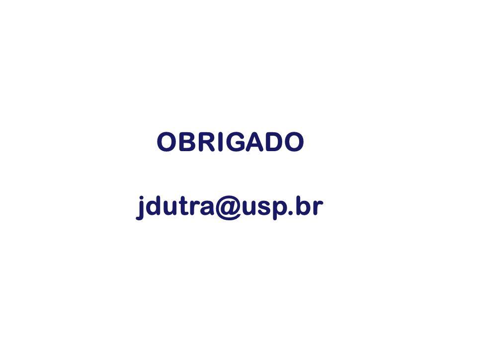 OBRIGADO jdutra@usp.br
