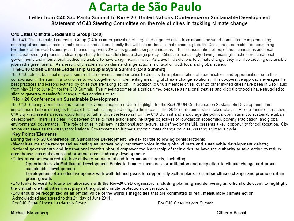 A Carta de São Paulo Letter from C40 Sao Paulo Summit to Rio + 20, United Nations Conference on Sustainable Development Statement of C40 Steering Comm