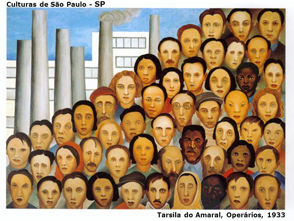 A DIVERSIDADE EM SÃO PAULO Tarsila do Amaral, Operários, 1933 Culturas de São Paulo - SP