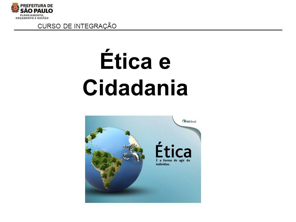 CURSO DE INTEGRAÇÃO Ética e Cidadania
