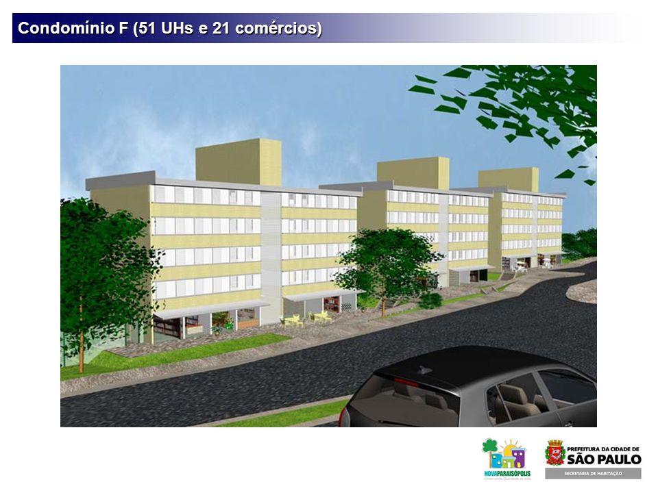 Condomínio F (51 UHs e 21 comércios)