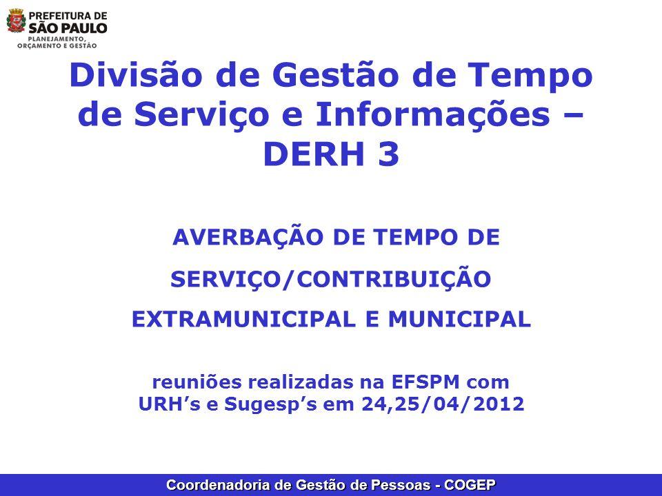 Coordenadoria de Gestão de Pessoas - COGEP Divisão de Gestão de Tempo de Serviço e Informações – DERH 3 AVERBAÇÃO DE TEMPO DE SERVIÇO/CONTRIBUIÇÃO EXT