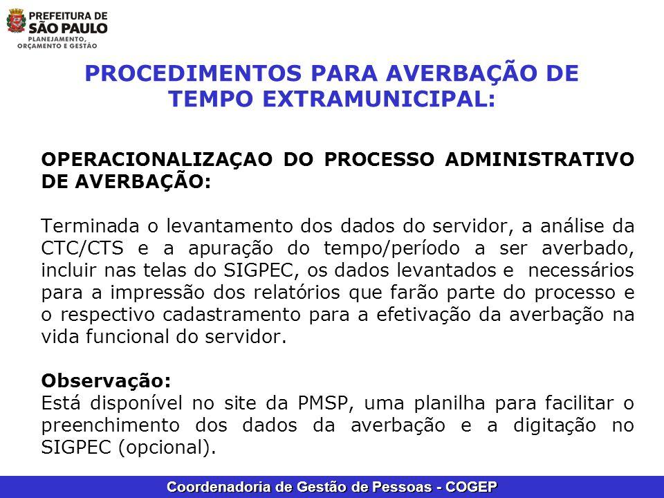Coordenadoria de Gestão de Pessoas - COGEP PROCEDIMENTOS PARA AVERBAÇÃO DE TEMPO EXTRAMUNICIPAL: OPERACIONALIZAÇAO DO PROCESSO ADMINISTRATIVO DE AVERB