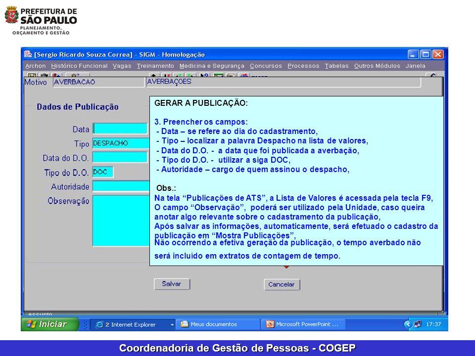 Coordenadoria de Gestão de Pessoas - COGEP GERAR PUBLICAÇÃO DO PROCESSO DA AVERBAÇÃO: HISTÓRICO FUNCIONAL CONTAGEM DE TEMPO LAUDA E PUBLICAÇÃO DE ATS.