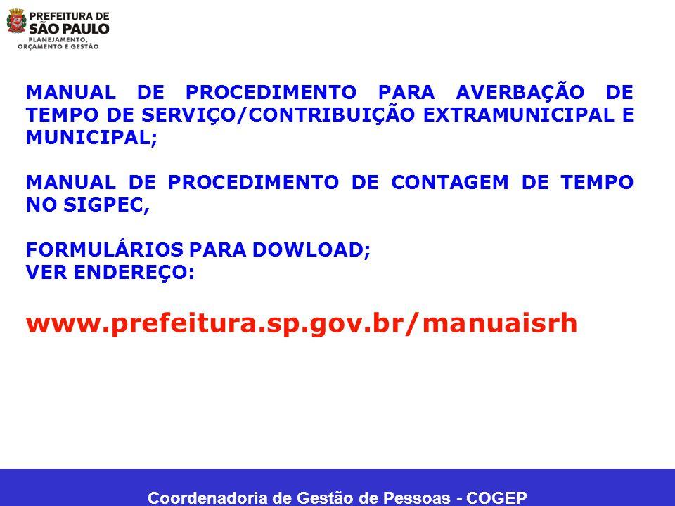 Coordenadoria de Gestão de Pessoas - COGEP MANUAL DE PROCEDIMENTO PARA AVERBAÇÃO DE TEMPO DE SERVIÇO/CONTRIBUIÇÃO EXTRAMUNICIPAL E MUNICIPAL; MANUAL D