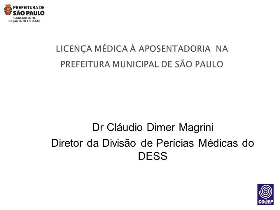 Dr Cláudio Dimer Magrini Diretor da Divisão de Perícias Médicas do DESS