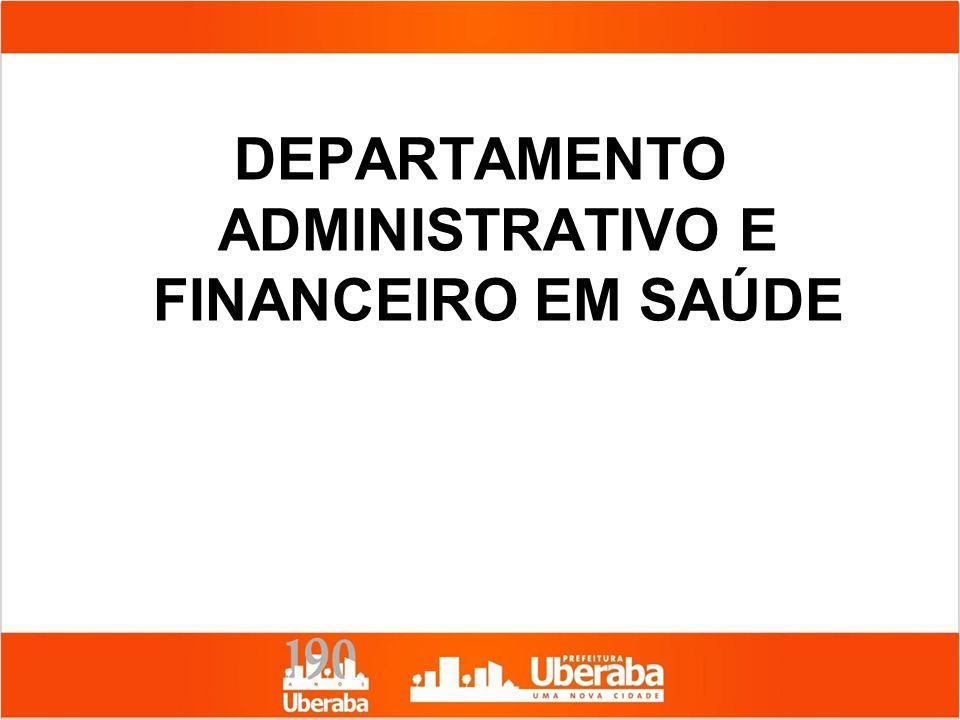 DEPARTAMENTO ADMINISTRATIVO E FINANCEIRO EM SAÚDE