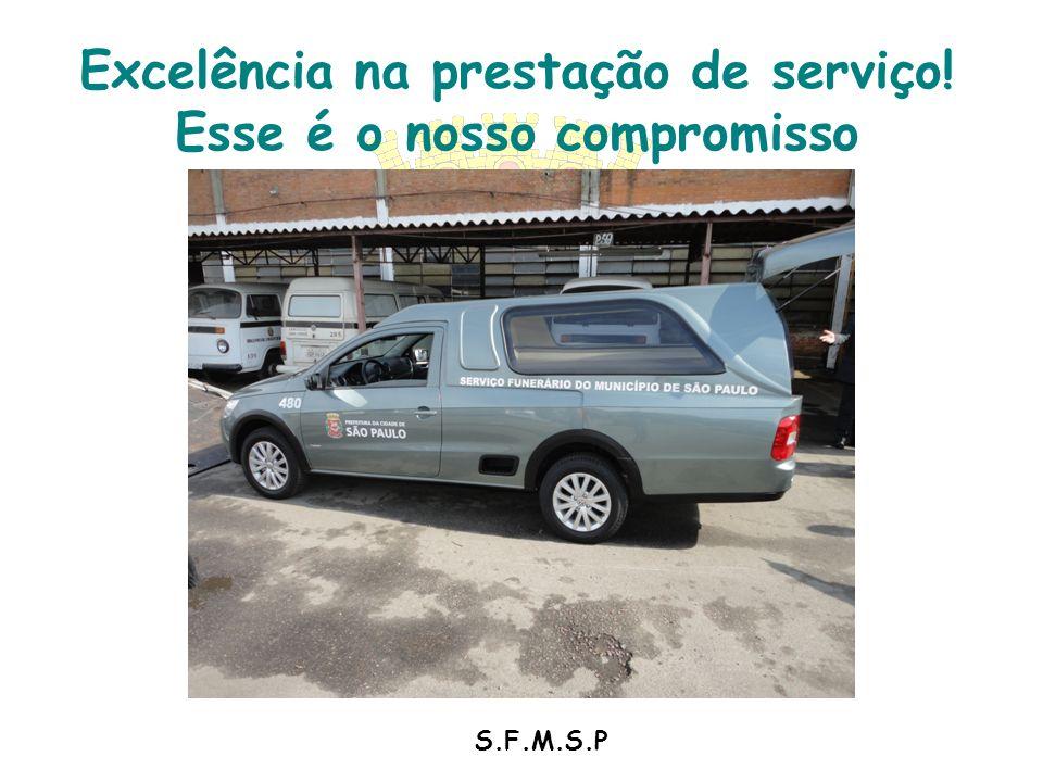 S.F.M.S.P Excelência na prestação de serviço! Esse é o nosso compromisso