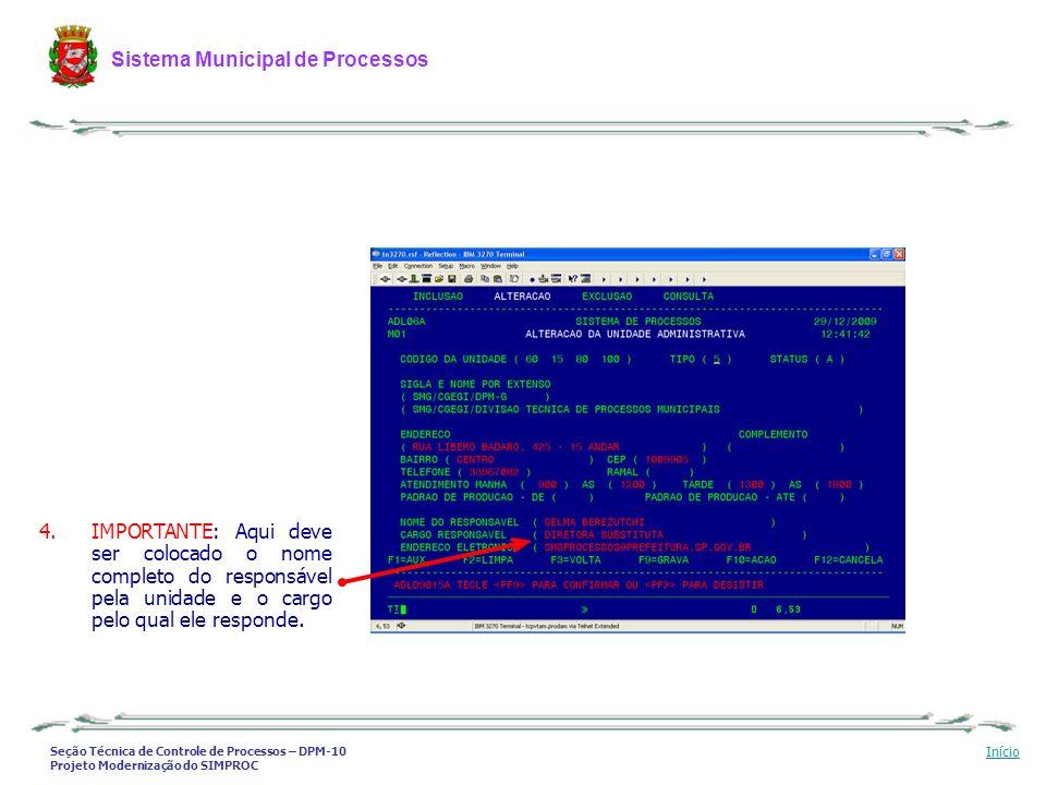 Seção Técnica de Controle de Processos – DPM-10 Projeto Modernização do SIMPROC Sistema Municipal de Processos Início 4.IMPORTANTE: Aqui deve ser colo