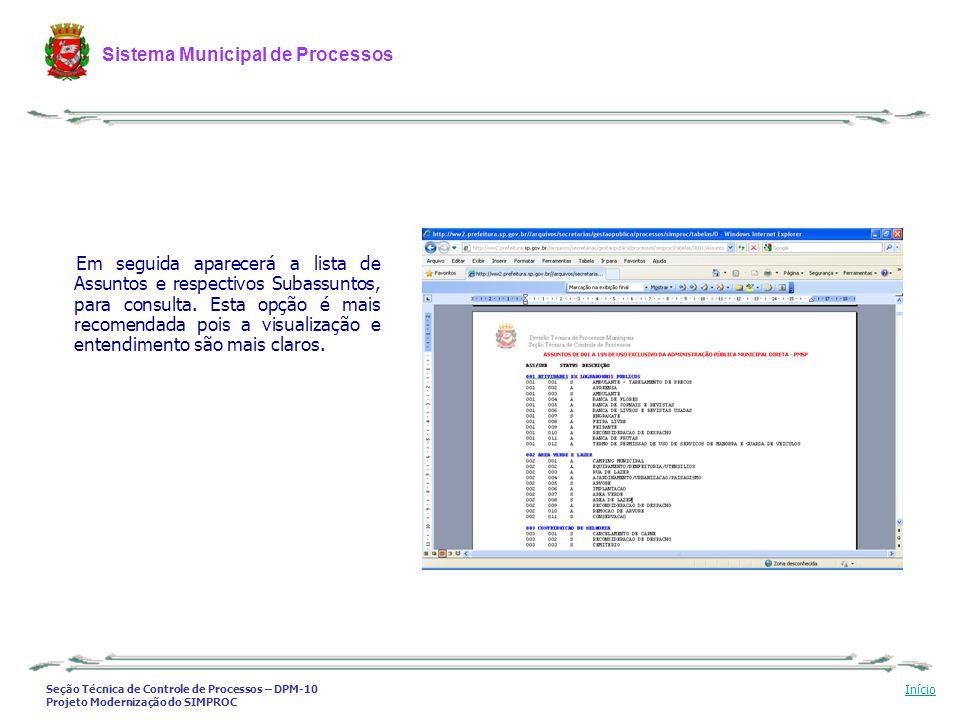 Seção Técnica de Controle de Processos – DPM-10 Projeto Modernização do SIMPROC Sistema Municipal de Processos Início Em seguida aparecerá a lista de
