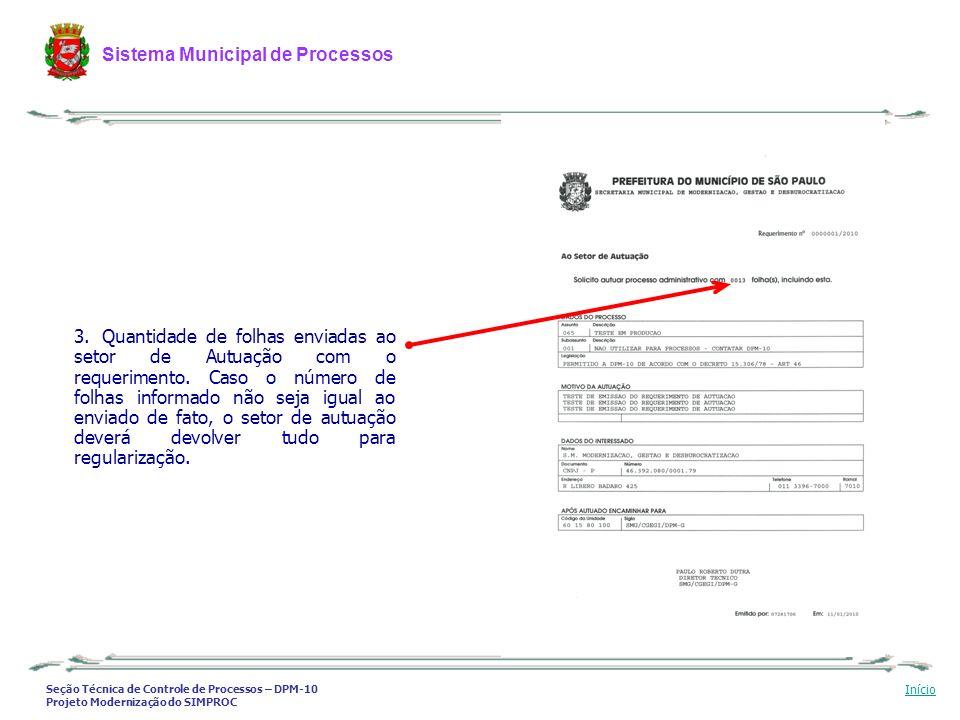 Seção Técnica de Controle de Processos – DPM-10 Projeto Modernização do SIMPROC Sistema Municipal de Processos Início 3. Quantidade de folhas enviadas