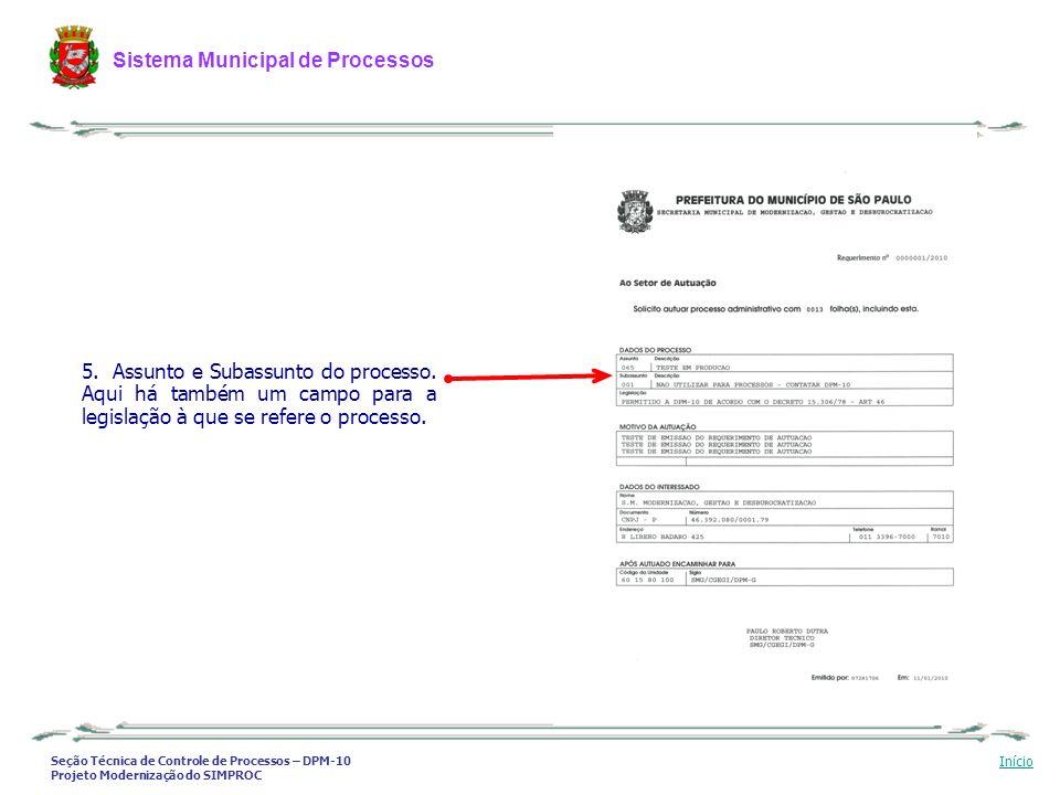 Seção Técnica de Controle de Processos – DPM-10 Projeto Modernização do SIMPROC Sistema Municipal de Processos Início 5. Assunto e Subassunto do proce