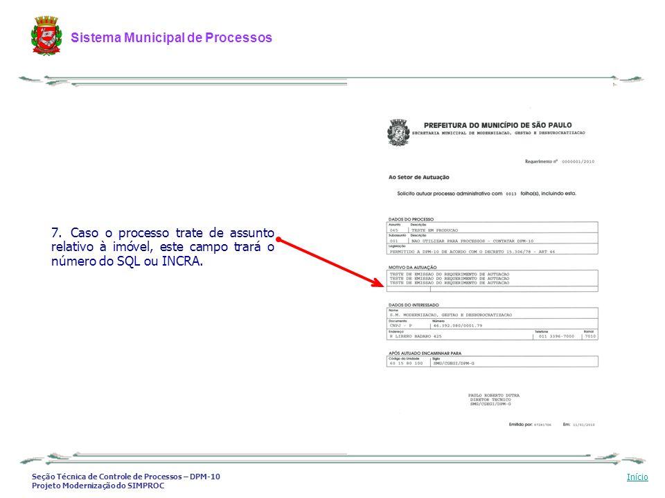 Seção Técnica de Controle de Processos – DPM-10 Projeto Modernização do SIMPROC Sistema Municipal de Processos Início 7. Caso o processo trate de assu