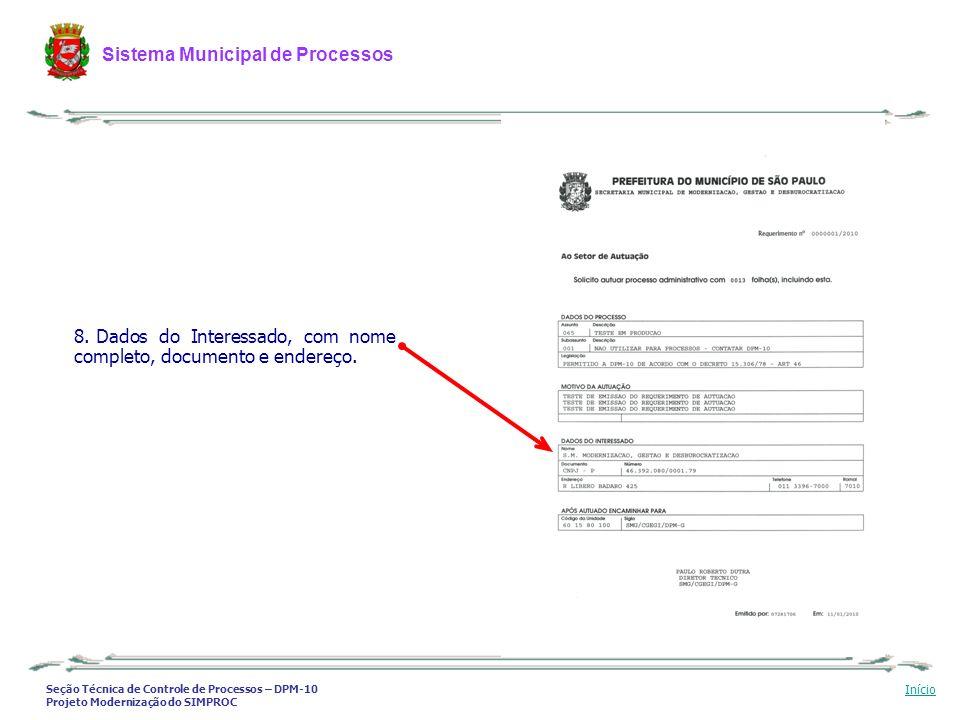 Seção Técnica de Controle de Processos – DPM-10 Projeto Modernização do SIMPROC Sistema Municipal de Processos Início 8. Dados do Interessado, com nom