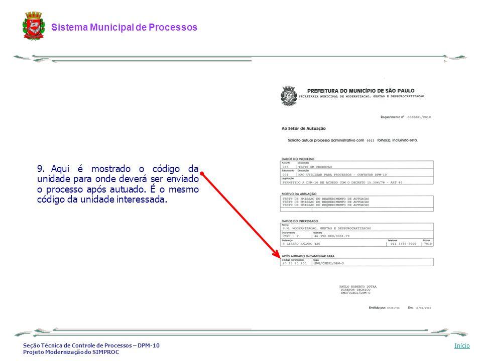 Seção Técnica de Controle de Processos – DPM-10 Projeto Modernização do SIMPROC Sistema Municipal de Processos Início 9. Aqui é mostrado o código da u