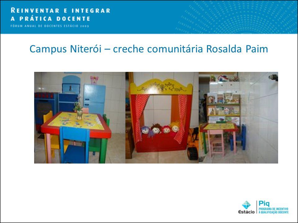 Campus Niterói – creche comunitária Rosalda Paim