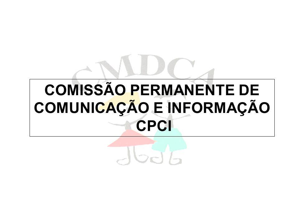COMISSÃO PERMANENTE DE COMUNICAÇÃO E INFORMAÇÃO CPCI