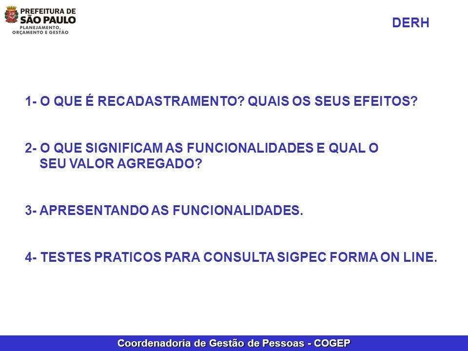 Coordenadoria de Gestão de Pessoas - COGEP RELATÓRIO SISOBI P ROCEDIMENTOS DA UNIDADE VERIFICAR SE OS DADOS DO RELATÓRIO SISOBI CONFEREM COM OS CONSTANTES NA TELA DO SIGPEC – DADOS PESSOAIS, NOME DA MÃE E PRINCIPALMENTE O CPF.