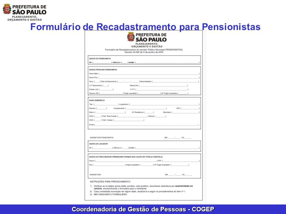 Coordenadoria de Gestão de Pessoas - COGEP Formulário de Recadastramento para Pensionistas
