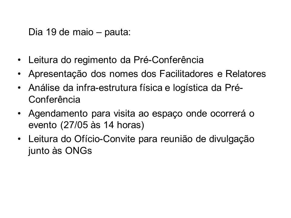 Dia 2 de junho – Reunião com as diretorias das ONGs conveniadas e não conveniadas com sedes em Butantã e Pinheiros.