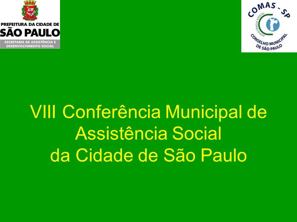 VIII Conferência Municipal de Assistência Social da Cidade de São Paulo