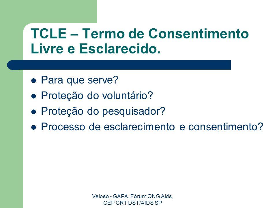 Veloso - GAPA, Fórum ONG Aids, CEP CRT DST/AIDS SP Processo de Esclarecimento e Consentimento Acesso Pobreza Intimidação
