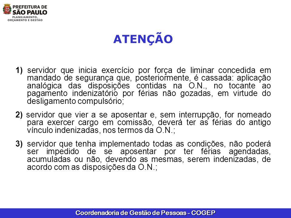 Coordenadoria de Gestão de Pessoas - COGEP ATENÇÃO 1) servidor que inicia exercício por força de liminar concedida em mandado de segurança que, poster