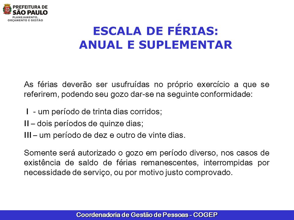 Coordenadoria de Gestão de Pessoas - COGEP RECUPERAÇÃO DE PRONTUÁRIO ATENÇÃO: As férias anteriores a 1980 eram, independentemente da legislação que as regiam, concedidas em dias úteis.