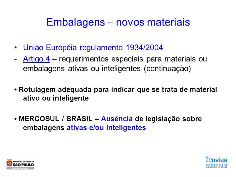 Embalagens – novos materiais União Européia regulamento 1934/2004 -Artigo 4 – requerimentos especiais para materiais ou embalagens ativas ou inteligen