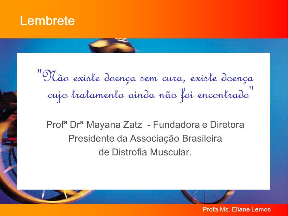 Profa.Ms. Eliane Lemos Lembrete