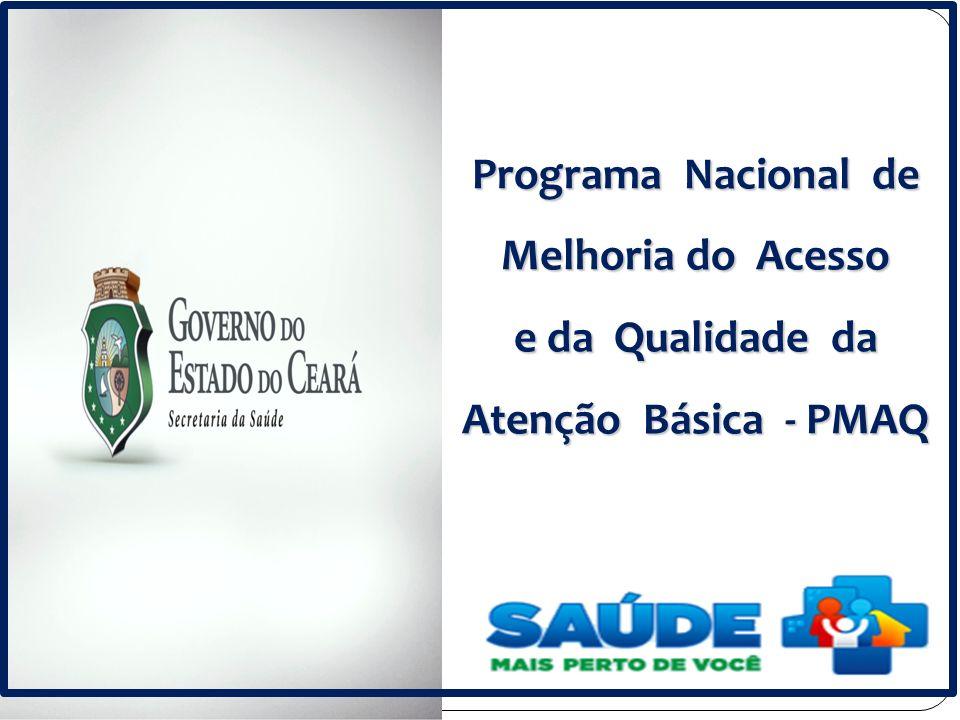 Programa Nacional de Melhoria do Acesso e da Qualidade da Atenção Básica - PMAQ