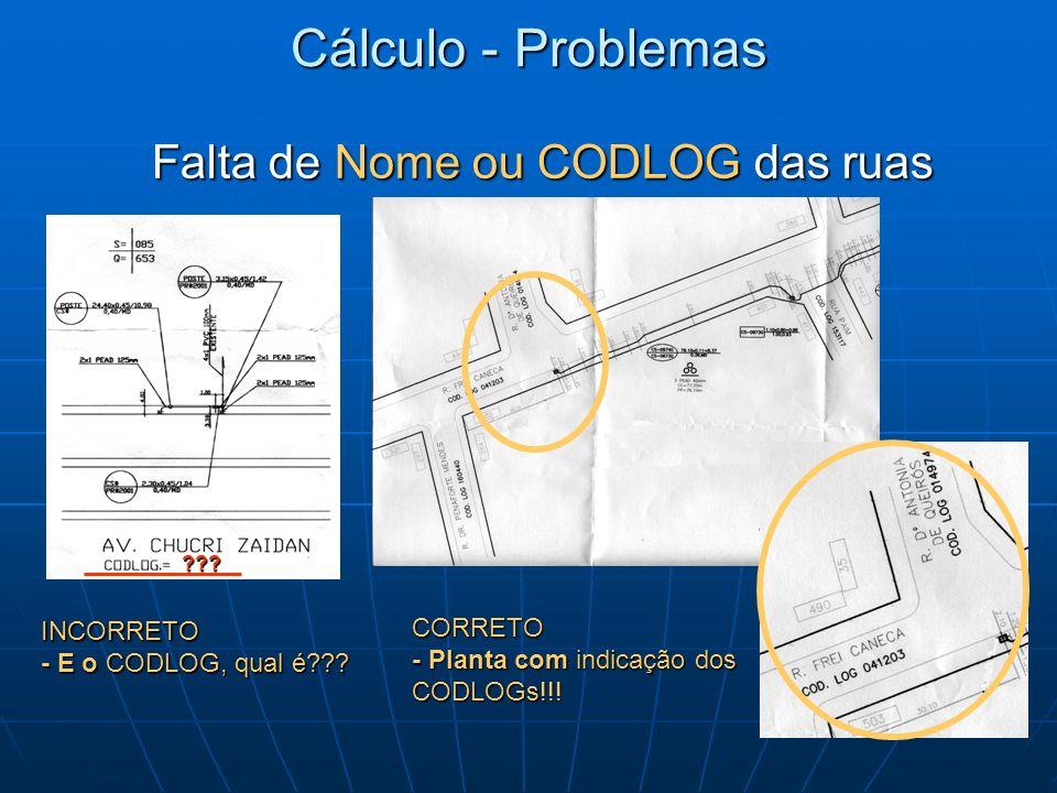 Cálculo - Problemas INCORRETO - E o CODLOG, qual é??? ??? CORRETO - Planta com indicação dos CODLOGs!!!